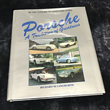 Porsche a Tradition of Greatness